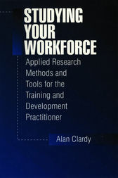 Studying Your Workforce by Alan Clardy