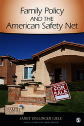 Family Policy and the American Safety Net by Janet Zollinger Giele