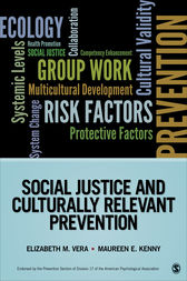 Social Justice and Culturally Relevant Prevention by Elizabeth M. Vera