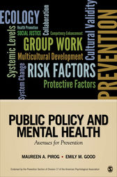 Public Policy and Mental Health by Maureen A. (Anne) Pirog
