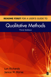 README FIRST for a User's Guide to Qualitative Methods by Lyn Richards