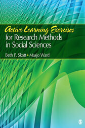 Active Learning Exercises for Research Methods in Social Sciences by Beth P. Skott