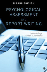 Psychological Assessment and Report Writing by Karen B. (Beth) Goldfinger