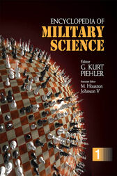 Encyclopedia of Military Science by G. Kurt Piehler
