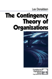 The Contingency Theory of Organizations by Lex Donaldson