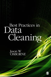 Best Practices in Data Cleaning by Jason W. Osborne