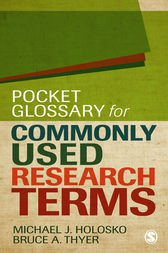 Pocket Glossary for Commonly Used Research Terms by Michael Holosko