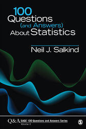 100 Questions (and Answers) About Statistics by Neil J. Salkind