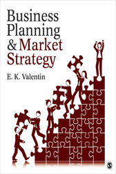 Business Planning and Market Strategy by E.K. Valentin