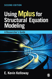 Using Mplus for Structural Equation Modeling by E . Kevin Kelloway