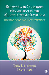 Behavior and Classroom Management in the Multicultural Classroom by Terry L. (Lynn) Shepherd