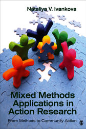 Mixed Methods Applications in Action Research by Nataliya V. Ivankova