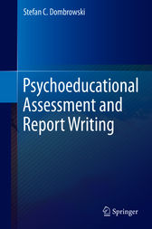 Psychoeducational Assessment and Report Writing by Stefan C. Dombrowski