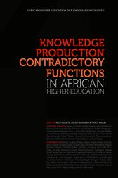Knowledge Production and Contradictory Functions in African Higher Education by Nico Cloete