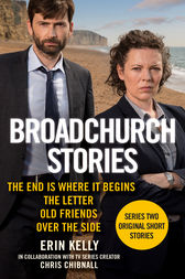 Broadchurch Stories Volume 1 by Erin Kelly