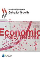 Economic Policy Reforms 2015 by OECD Publishing