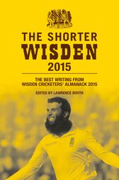 The Shorter Wisden 2015 by Lawrence Booth