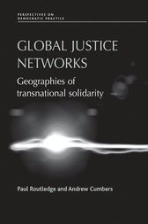 Global Justice Networks by Paul Routledge