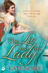 The Lie and the Lady: Winner Takes All 2 by Kate Noble