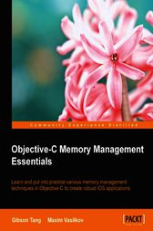 Objective-C Memory Management Essentials by Gibson Tang