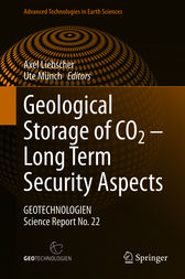 Geological Storage of CO2 – Long Term Security Aspects by Axel Liebscher