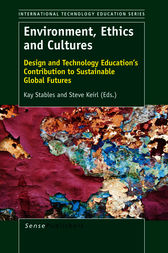 Environment, Ethics and Cultures by Kay Stables
