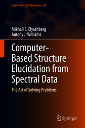 Computer–Based Structure Elucidation from Spectral Data by Mikhail E. Elyashberg