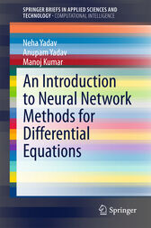 An Introduction to Neural Network Methods for Differential Equations by Neha Yadav