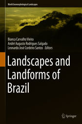 Landscapes and Landforms of Brazil by Bianca Carvalho Vieira