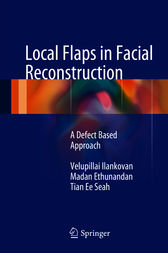 Local Flaps in Facial Reconstruction by Velupillai Ilankovan