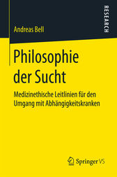 Philosophie der Sucht by Andreas Bell