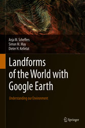 Landforms of the World with Google Earth by Anja M. Scheffers