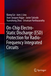 On-Chip Electro-Static Discharge (ESD) Protection for Radio-Frequency Integrated Circuits by Qiang Cui