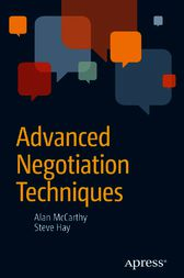 Advanced Negotiation Techniques by Steve Hay