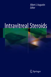 Intravitreal Steroids by Albert J. Augustin