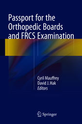 Passport for the Orthopedic Boards and FRCS Examination by Cyril Mauffrey