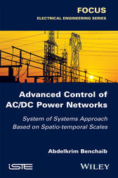 Advanced Control of AC / DC Power Networks by Abdelkrim Benchaib