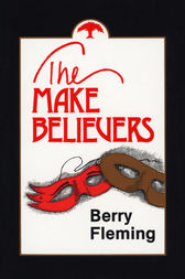 The Make Believers by Berry Fleming