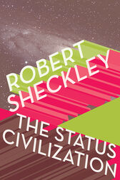 The Status Civilization by Robert Sheckley