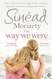 The Way We Were by Sinéad Moriarty
