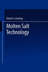 Molten Salt Technology by David G. Lovering