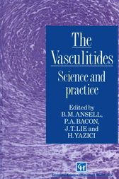 The Vasculitides by Barbara M. Ansell