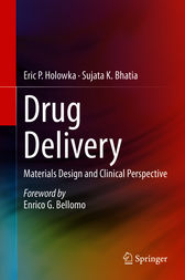 Drug Delivery by Eric P. Holowka