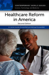 Healthcare Reform in America: A Reference Handbook, 2nd Edition by Jennie Kronenfeld