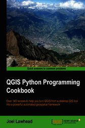 QGIS Python Programming Cookbook by Joel Lawhead