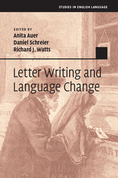Letter Writing and Language Change by Anita Auer