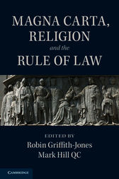 Magna Carta, Religion and the Rule of Law by Robin Griffith-Jones