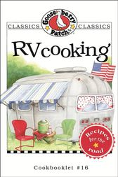 RV Cooking Cookbook by Gooseberry Patch