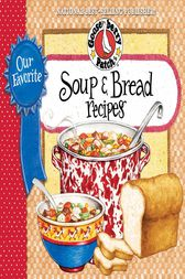 Our Favorite Soup & Bread Recipes