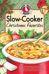 Slow-Cooker Christmas Favorites by Gooseberry Patch